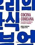 Cocina coreana: La comida más deliciosa es la que se comparte (Cocina internacional)