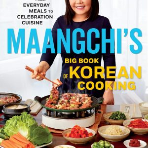 Maangchi's Big Book of Korean Cooking: From Everyday Meals to Celebration Cuisine (Inglés) Tapa dura